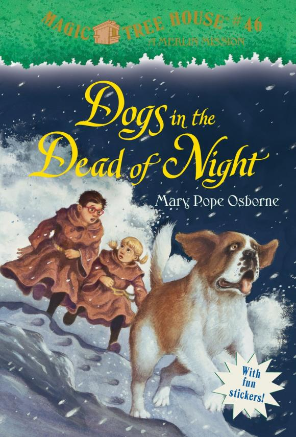 Magic Tree House #46: Dogs in the Dead of Night the house of the dead
