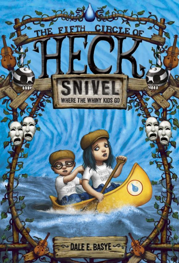 Snivel: The Fifth Circle of Heck the fifth letter
