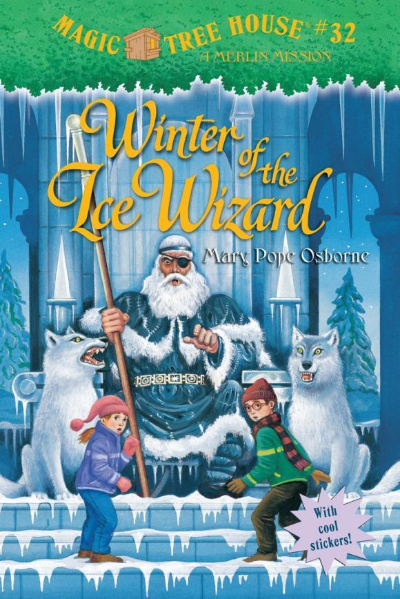 Magic Tree House #32: Winter of the Ice Wizard mary pope osborne magic tree house 43 leprechaun in late winter