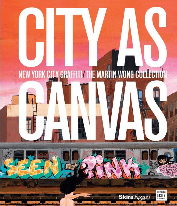 цена на City as Canvas: New York City Graffiti From the Martin Wong Collection