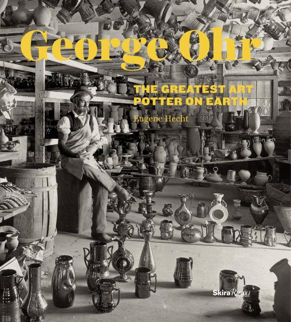 George Ohr: The Greatest Art Potter on Earth verne j journey to the centre of the earth