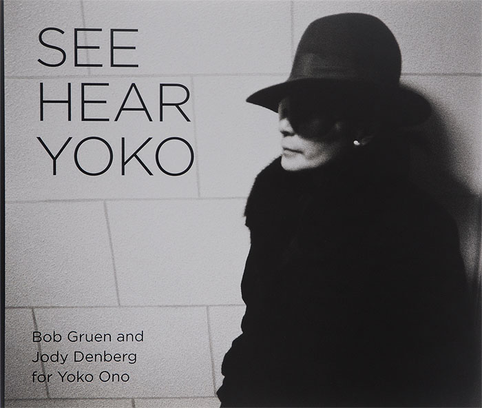 See Hear Yoko the photographer s wife