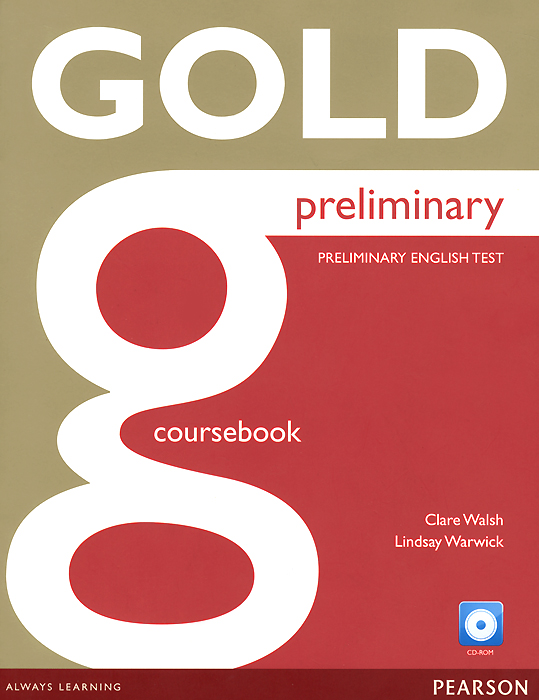 Gold Preliminary English Test: Coursebook with Access Code (+ CD-ROM) preliminary practice test plus 2 2 cd rom