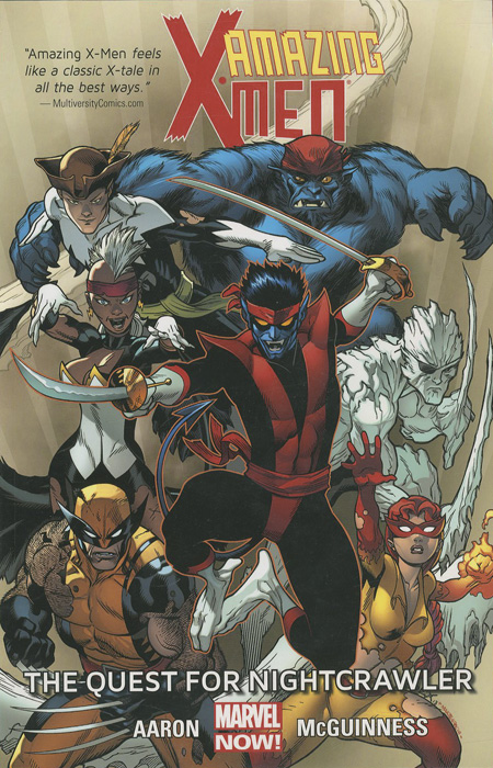 Amazing X-Men: Volume 1: The Quest for Nightcrawler all new x men here to stay volume 2