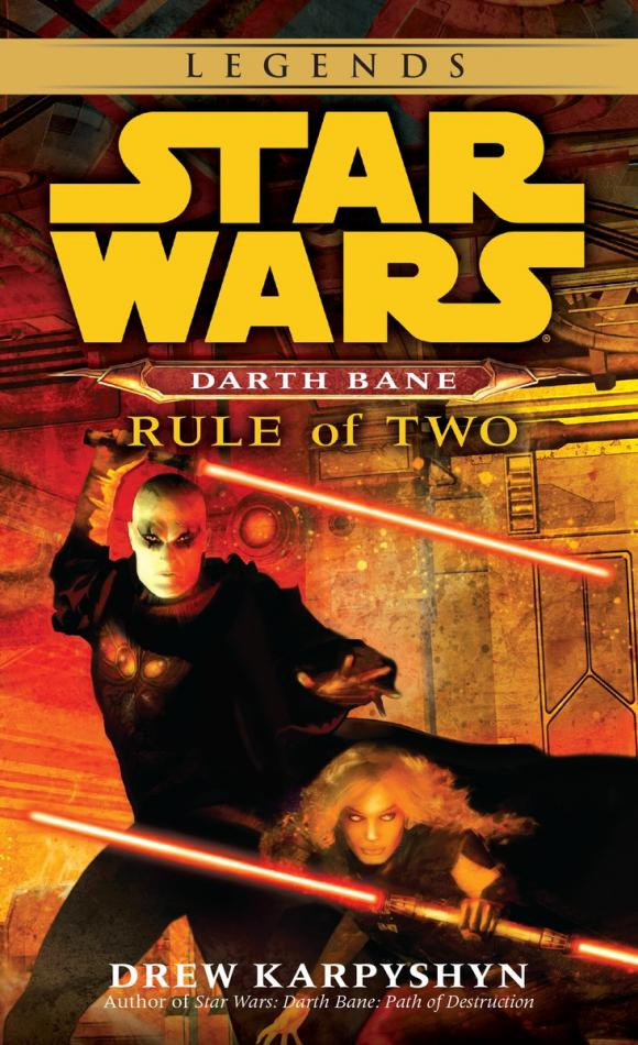 Rule of Two: Star Wars (Darth Bane) legendary star lord volume 1 face it i rule