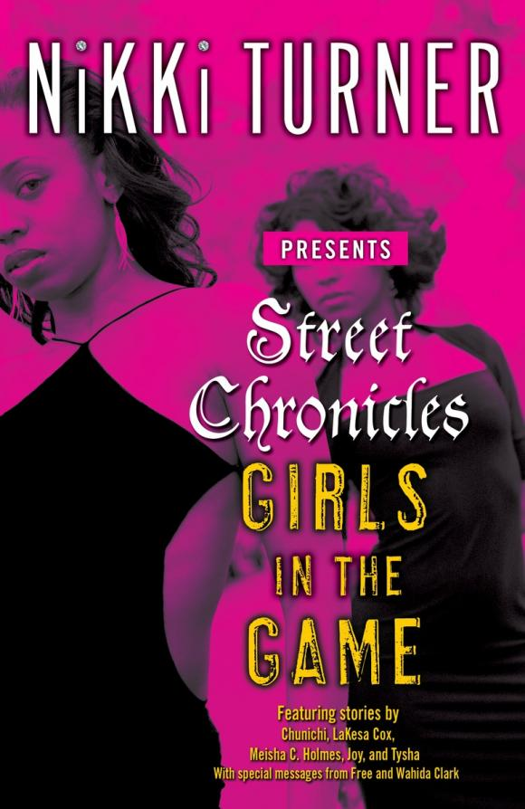 Street Chronicles      Girls in the Game the glass bead game