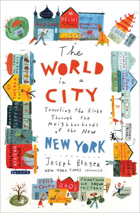 The World in a City: Traveling the Globe Through the Neighborhoods of the New New York l abel abel intellectual follies – a memoir of the lite raryventure in new york
