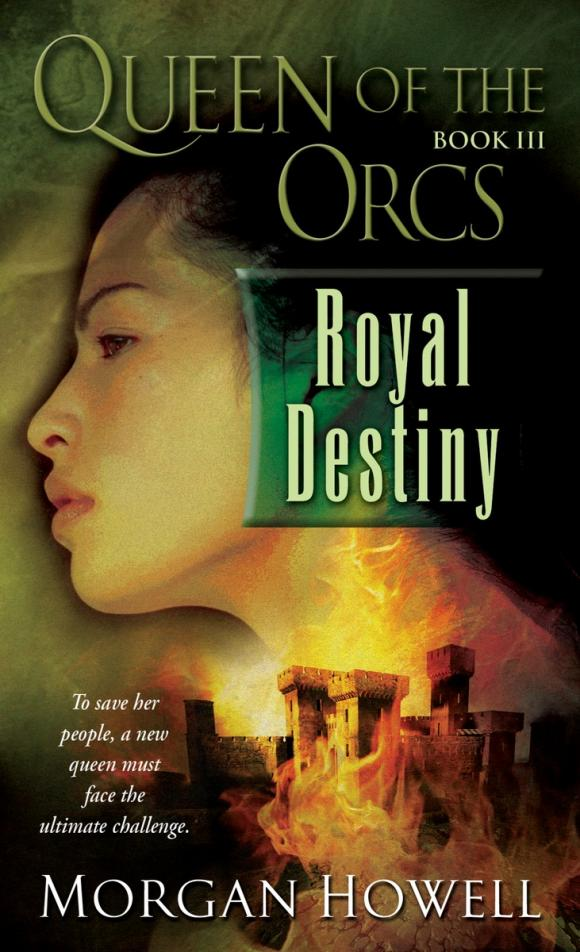 Queen of the Orcs: Royal Destiny queen of the orcs royal destiny