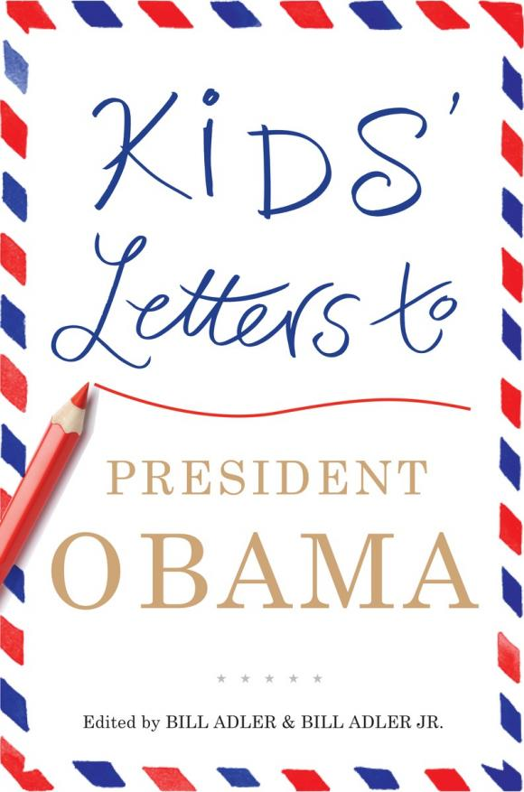 Kids' Letters to President Obama letters to your unconscious