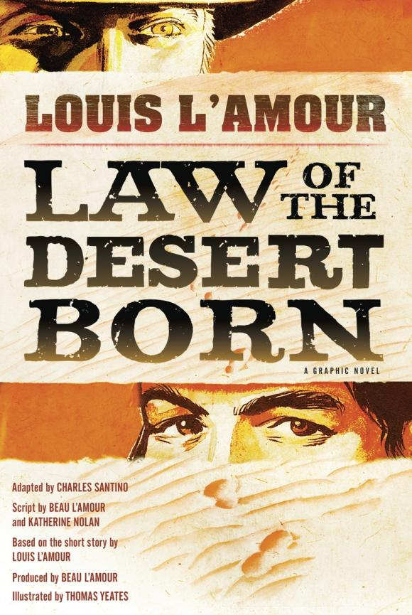 Law of the Desert Born (Graphic Novel) the desert and the blade