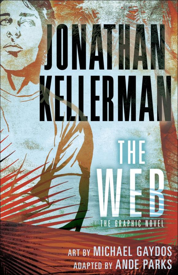The Web (Graphic Novel) the lonely polygamist – a novel