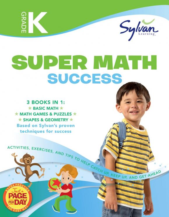 Kindergarten Super Math Success (Sylvan Super Workbooks) fifth grade super reading success sylvan super workbooks