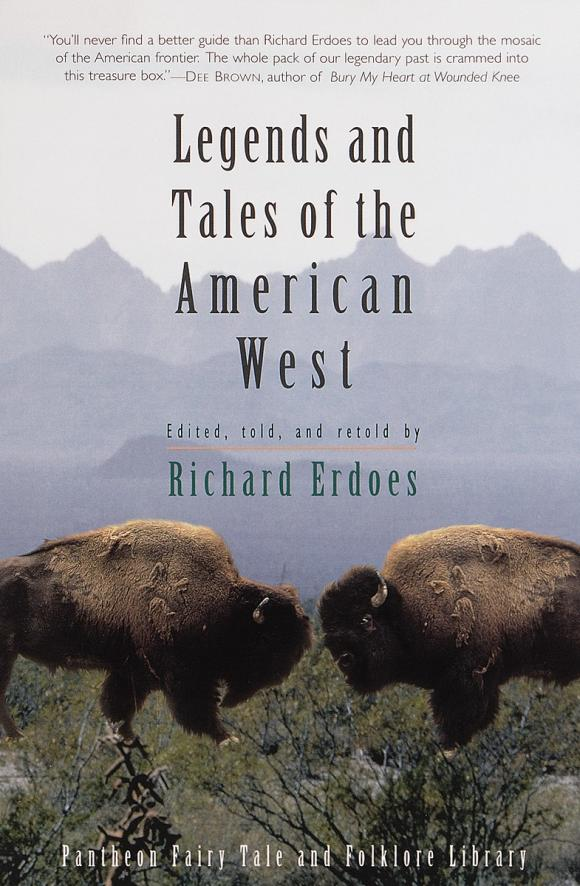 Legends and Tales of the American West tales of the amber sea