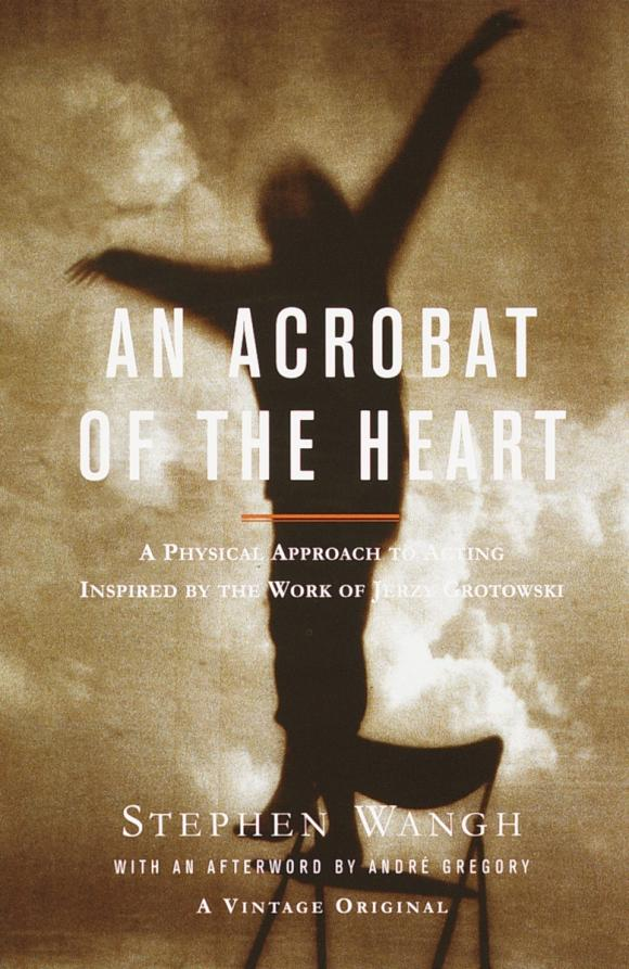 An Acrobat of the Heart heart of gold