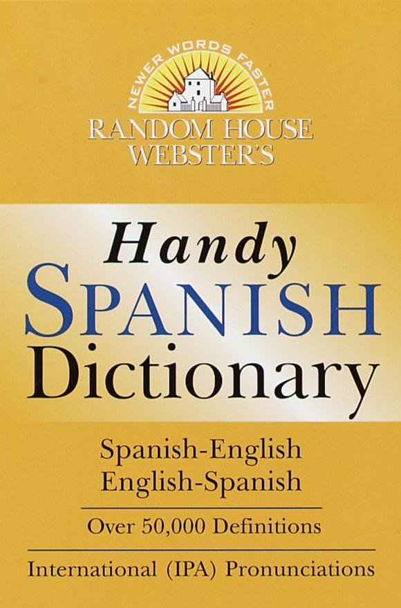 Random House Webster's Handy Spanish Dictionary random house spanish english english spanish dictionary