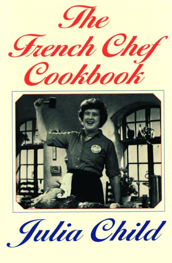 The French Chef Cookbook the mindful chef