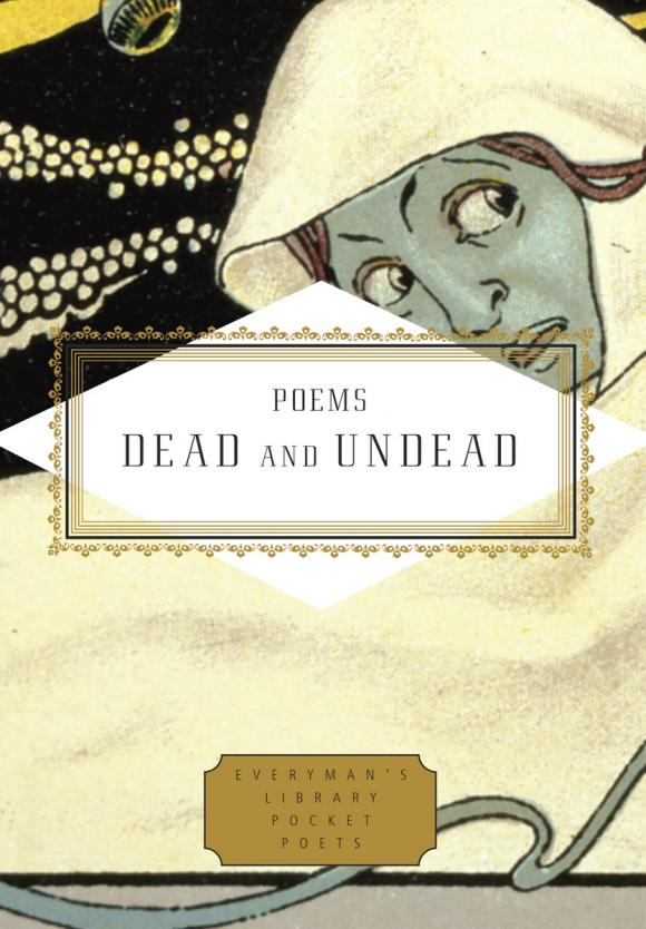 Poems Dead and Undead undead and unforgiven