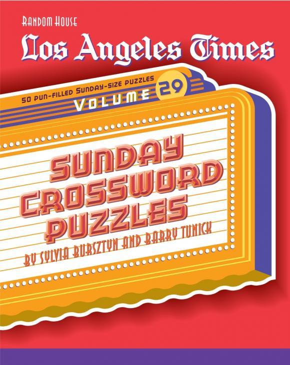 Los Angeles Times: Volume 29: Sunday Crossword Puzzles