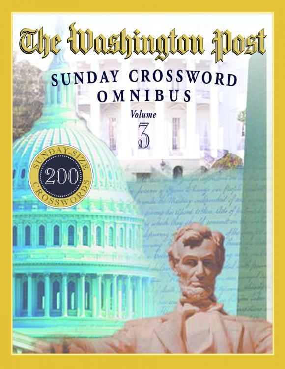 The Washington Post Sunday Crossword Omnibus, Volume 3 tryp madrid centro ex tryp washington 3 мадрид