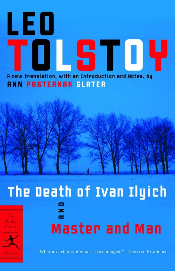The Death of Ivan Ilyich and Master and Man the death of ivan ilych and other stories