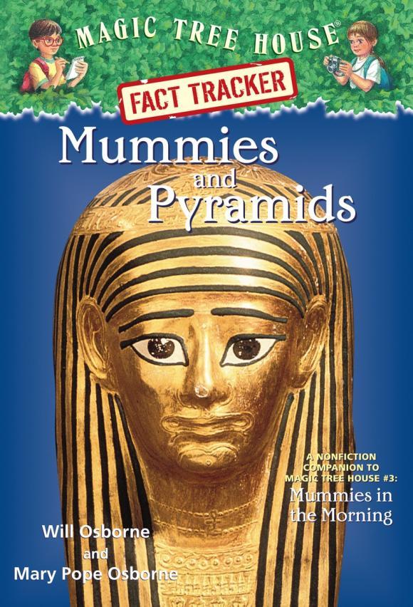 Magic Tree House Fact Tracker #3: Mummies and Pyramids