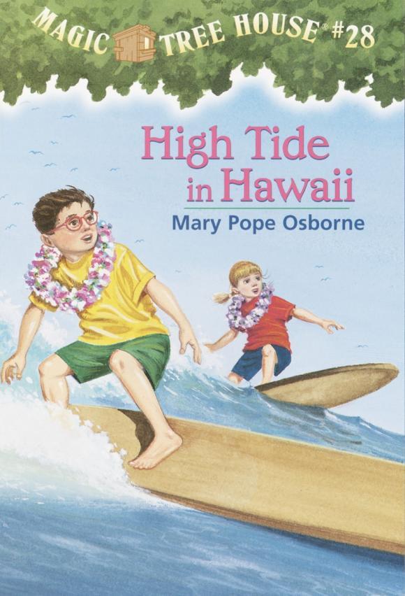 Magic Tree House #28: High Tide in Hawaii mary pope osborne magic tree house 43 leprechaun in late winter