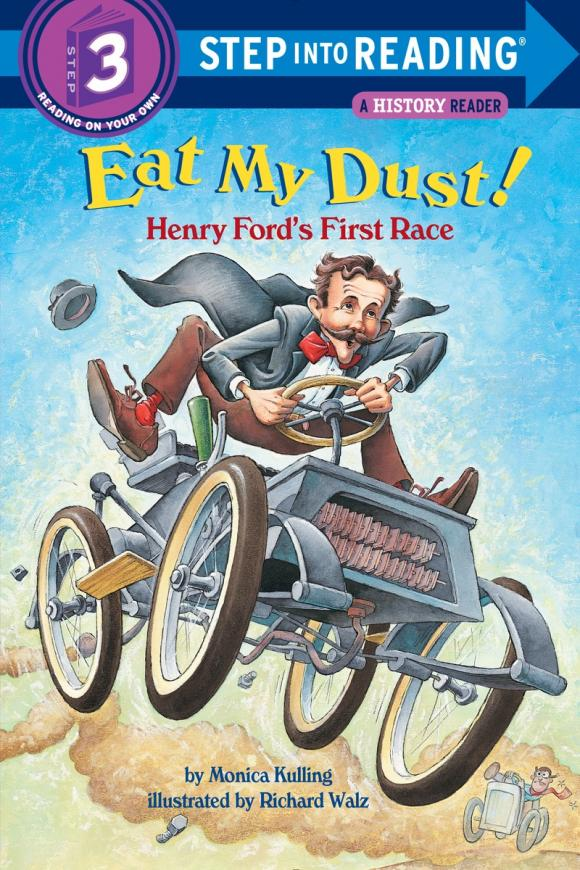 Eat My Dust! Henry Ford's First Race my first animals