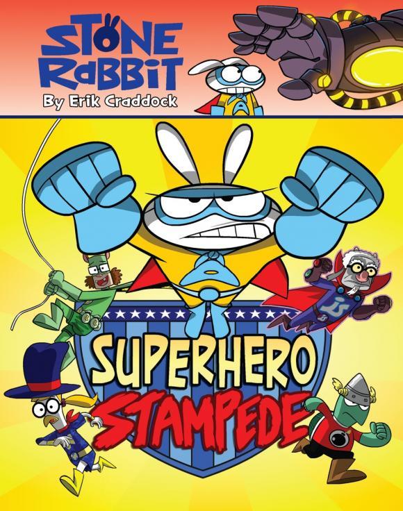 Stone Rabbit #4: Superhero Stampede игрушка traxxas stampede 4x4 1 10 tra67054 1