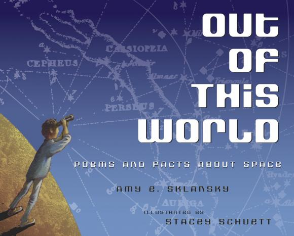 Out of This World: Poems and Facts about Space bosh and flapdoodle – poems