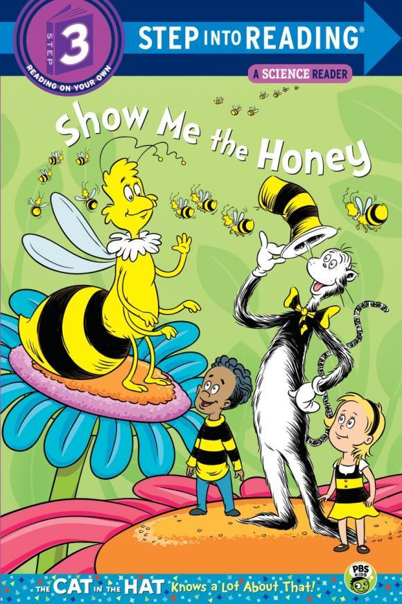 цена Show me the Honey (Dr. Seuss/Cat in the Hat) онлайн в 2017 году