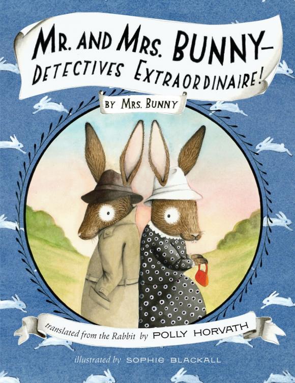 Mr. and Mrs. Bunny--Detectives Extraordinaire! подарочный набор для фруктов mr and mrs сook 8 6 9см 894735