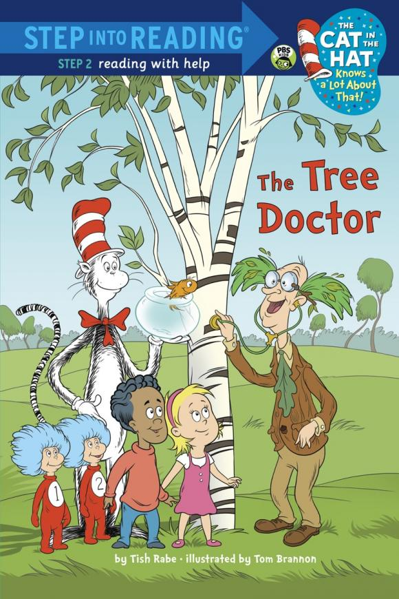 The Tree Doctor (Dr. Seuss/Cat in the Hat) tish rabe oh give me a home dr seuss cat in the hat