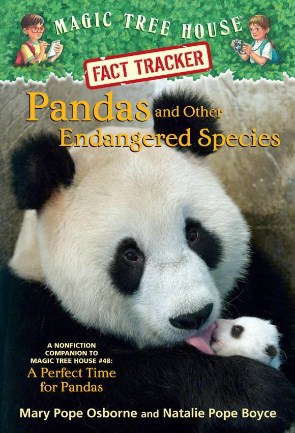 Magic Tree House Fact Tracker #26: Pandas and Other Endangered Species sumit chakravarty gopal shukla and amarendra nath dey tree borne oilseeds species