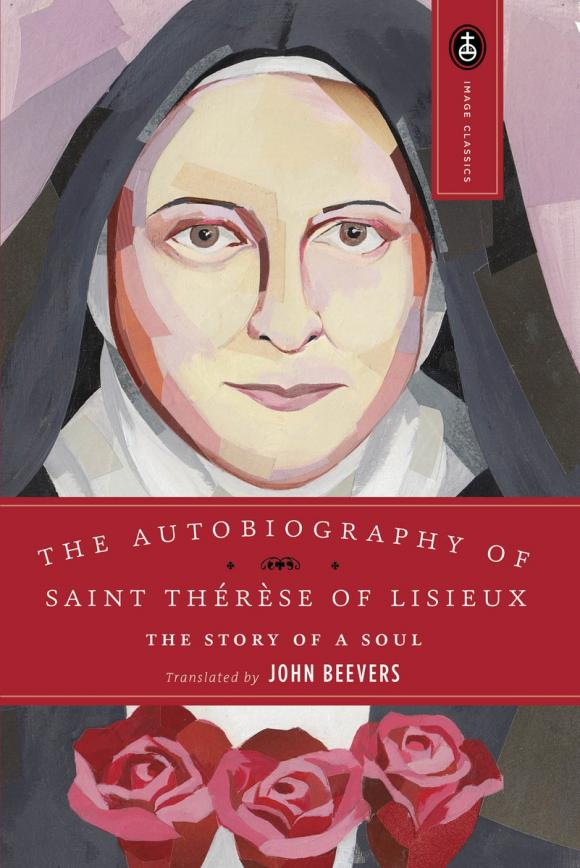 The Autobiography of Saint Therese francois mauriac therese desqueyroux cd