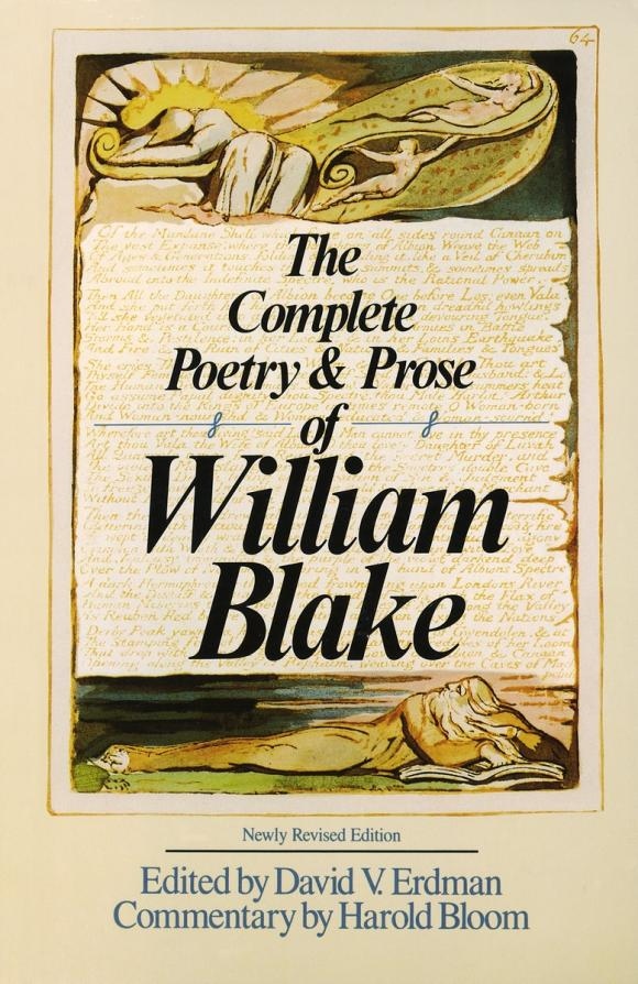 The Complete Poetry & Prose of William Blake william butler yeats the collected works in verse and prose of william butler yeats volume 6 of 8 ideas of good and evil
