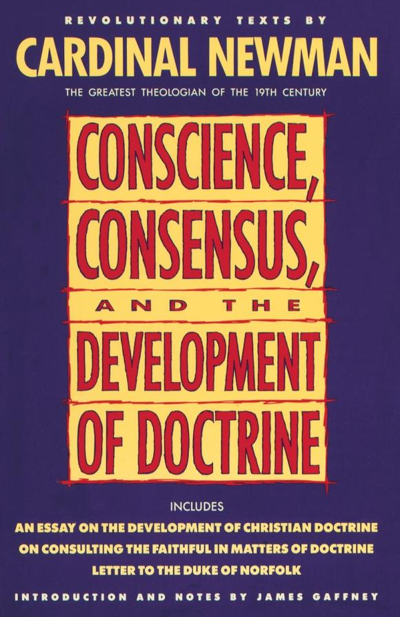 Conscience, Consensus, and the Development of Doctrine.