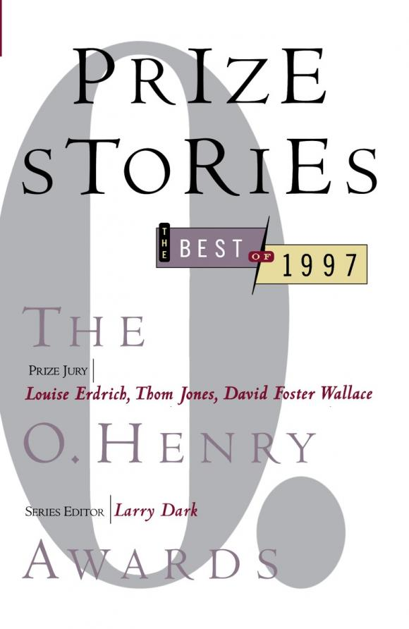 цена Prize Stories 1997: The O. Henry Awards онлайн в 2017 году