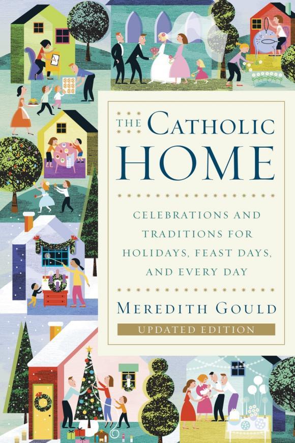 The Catholic Home the contemporary catholic teacher