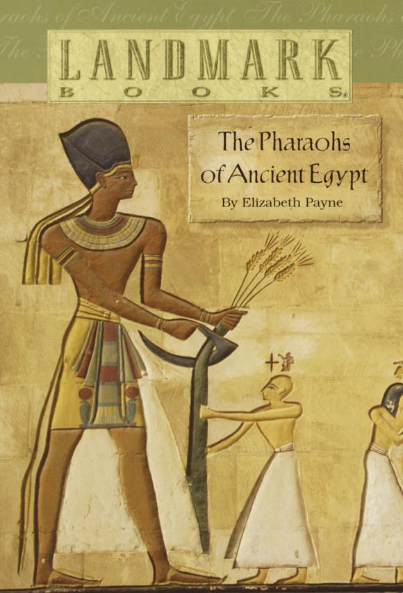 The Pharaohs of Ancient Egypt the pharaohs of ancient egypt