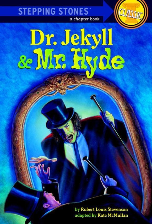 Dr. Jekyll and Mr. Hyde stevenson r strange case of dr jekyll