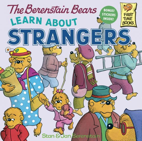 The Berenstain Bears Learn About Strangers crossing the blvd – strangers neighbors