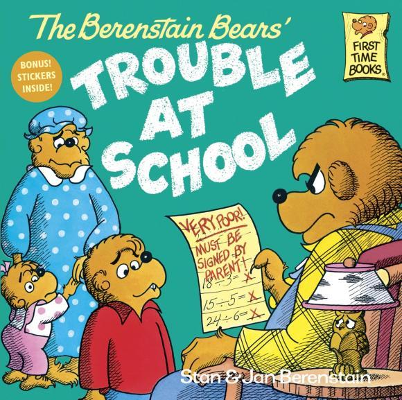 купить The Berenstain Bears and the Trouble at School по цене 639 рублей