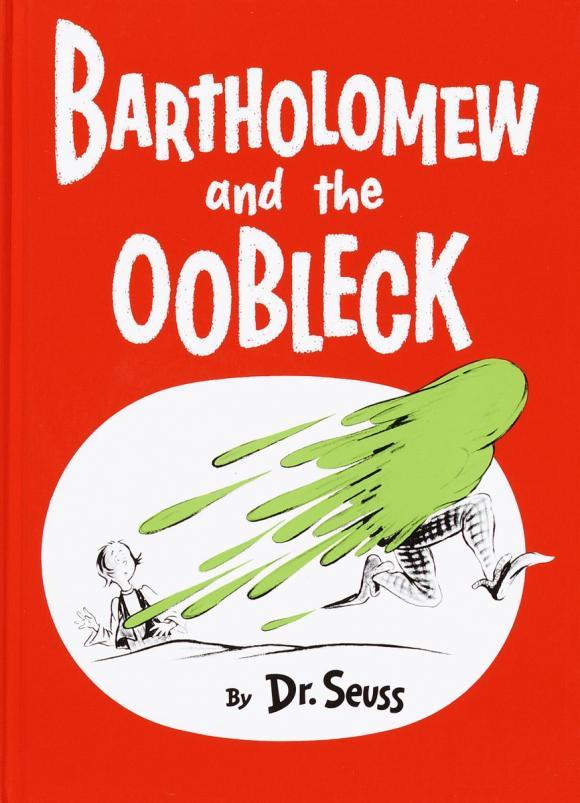 Bartholomew and the Oobleck bartholomew