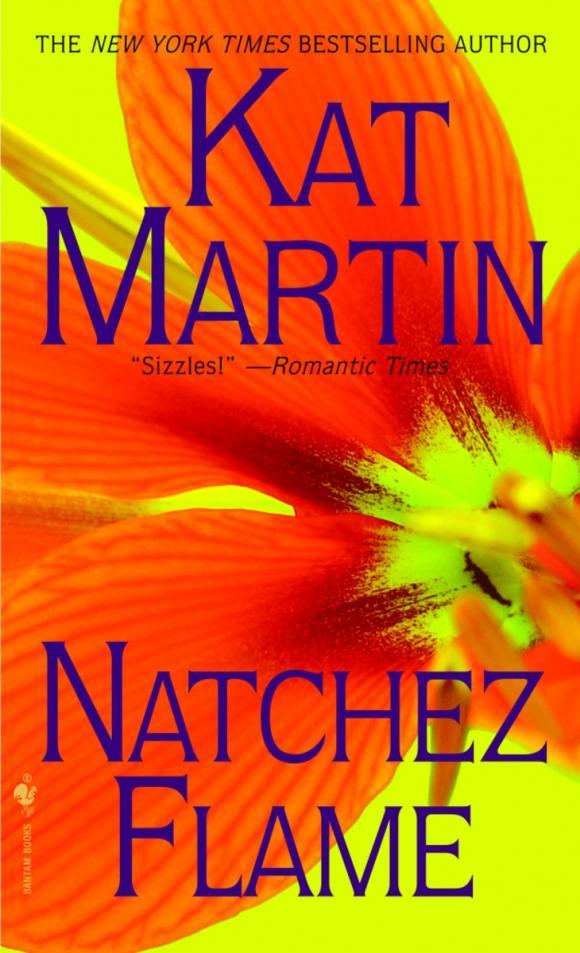 Natchez Flame kat martin natchez flame