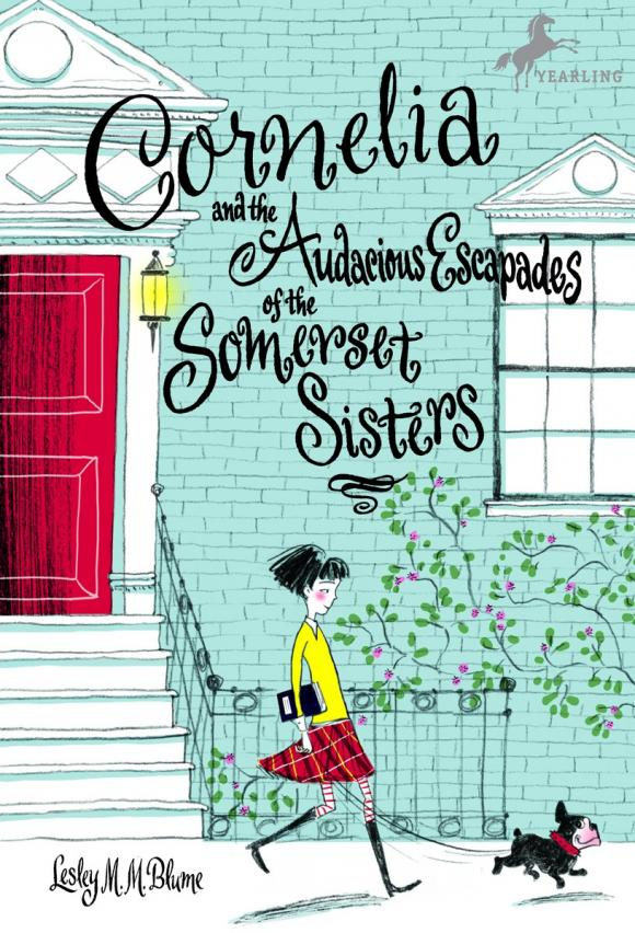 Cornelia and the Audacious Escapades of the Somerset Sisters the three sisters