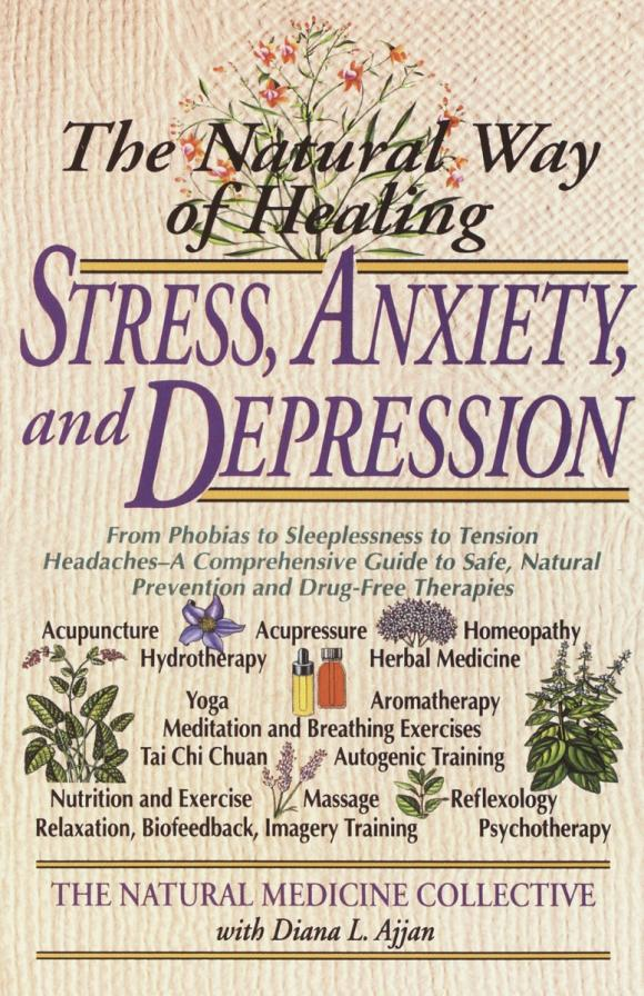The Natural Way of Healing Stress, Anxiety, and Depression neuropsychological functions in depression with anxiety disorders