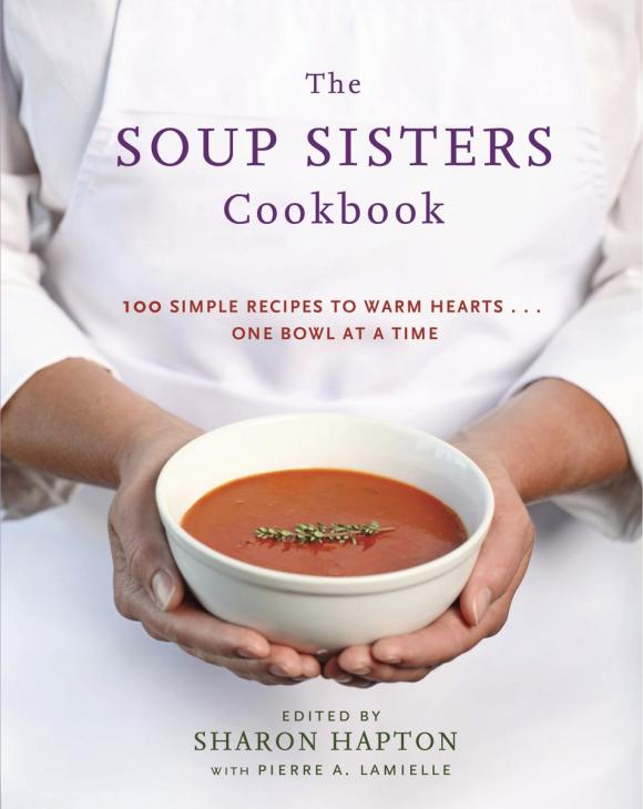 The Soup Sisters Cookbook sobo cookbook the