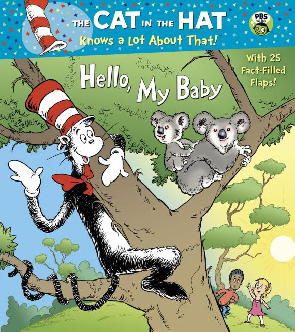 Hello, My Baby (Dr. Seuss/Cat in the Hat) tish rabe oh give me a home dr seuss cat in the hat