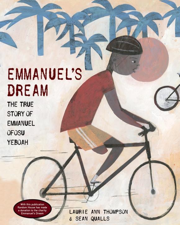 Emmanuel's Dream: The True Story of Emmanuel Ofosu Yeboah lucille rech penner the true story of pocahontas
