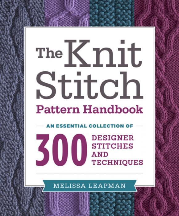 The Knit Stitch Pattern Handbook цена и фото
